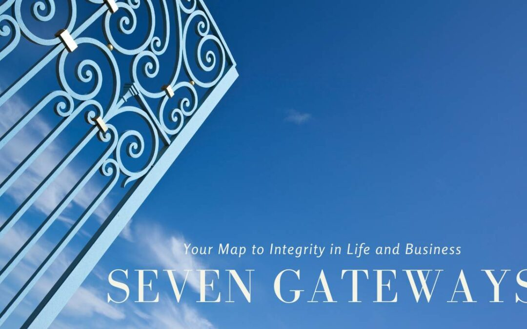 October 2020 Master Class – The Seven Gateways to a Life of Integrity