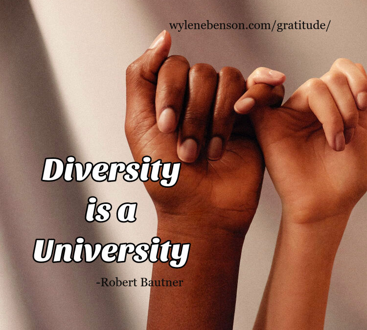 Gratitude for Diversity in Gifts and Experience